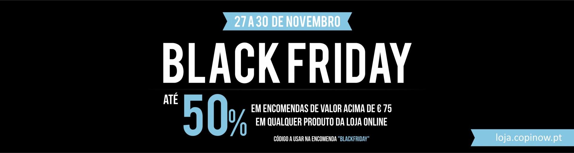 Campanha Blackfriday: 50% de desconto