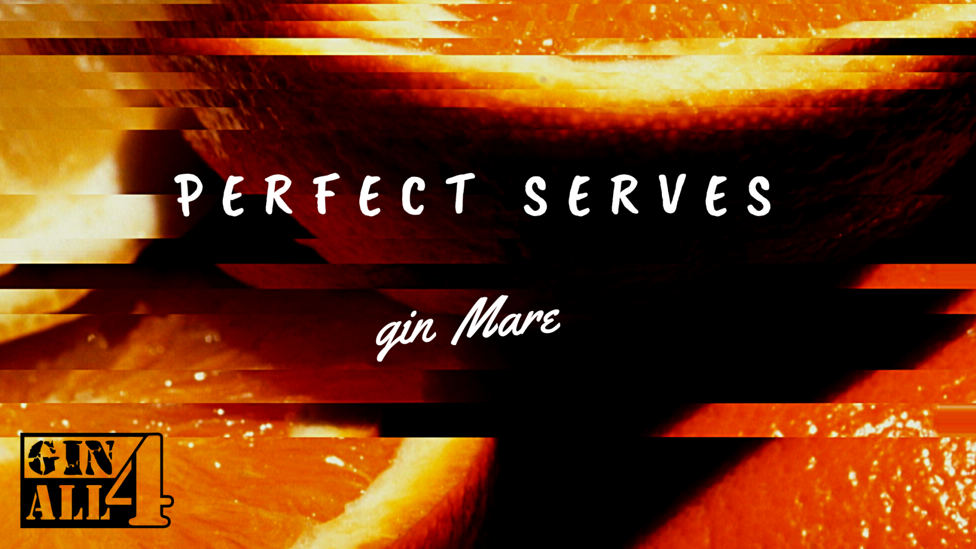 Perfect Serves - GIN MARE