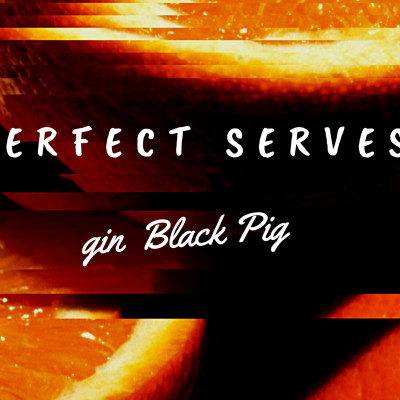 Perfect Serves - GIN BLACK PIG