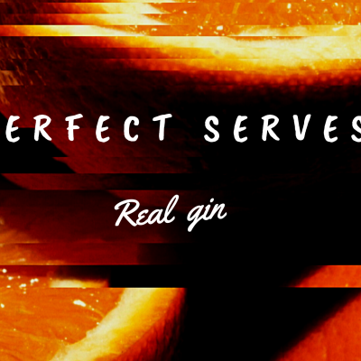 Perfect Serves - GIN REAL Gin