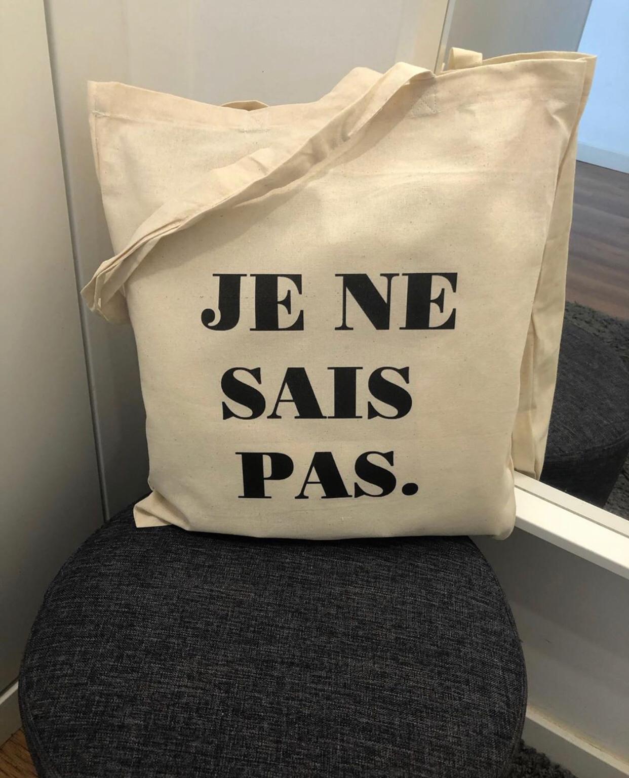 """Tote Bag """"Je Ne Sais Pas"""""""