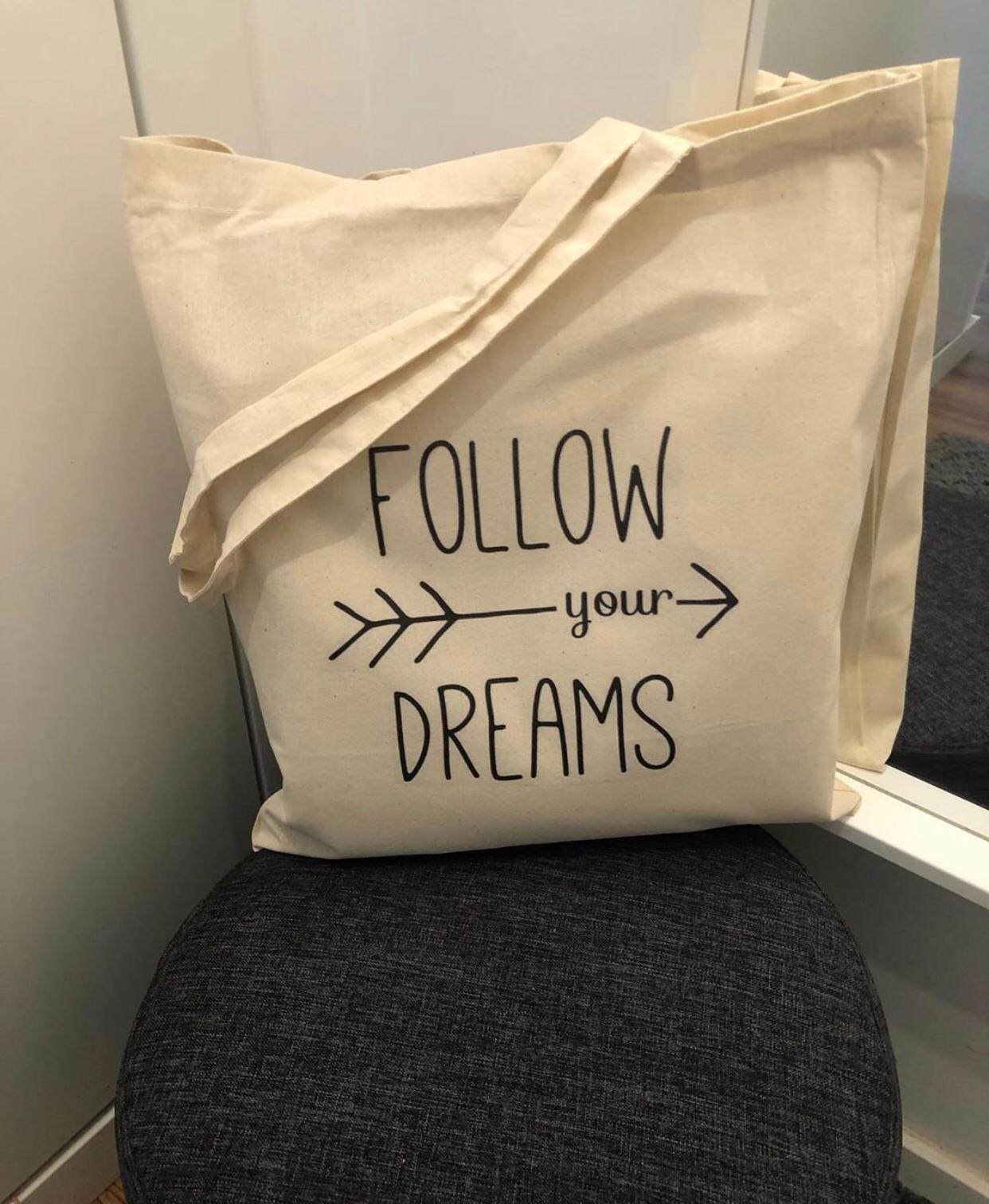 "Tote Bag ""Follow Your Dreams"""