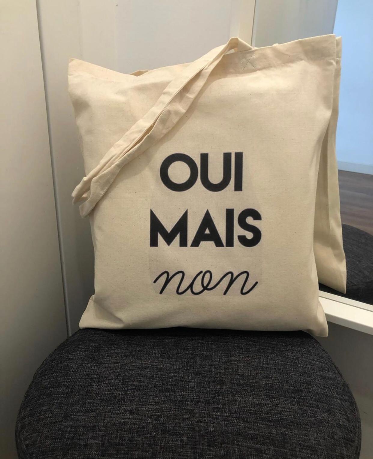 "Tote Bag ""Oui Mais Non"""