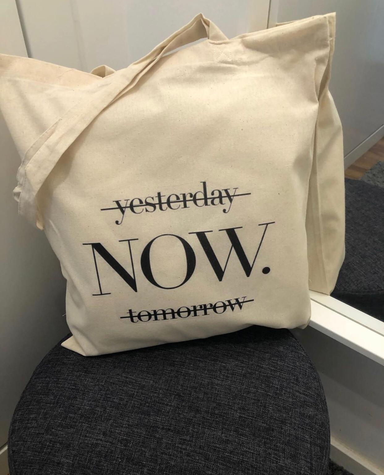 """Tote Bag """"Now"""""""