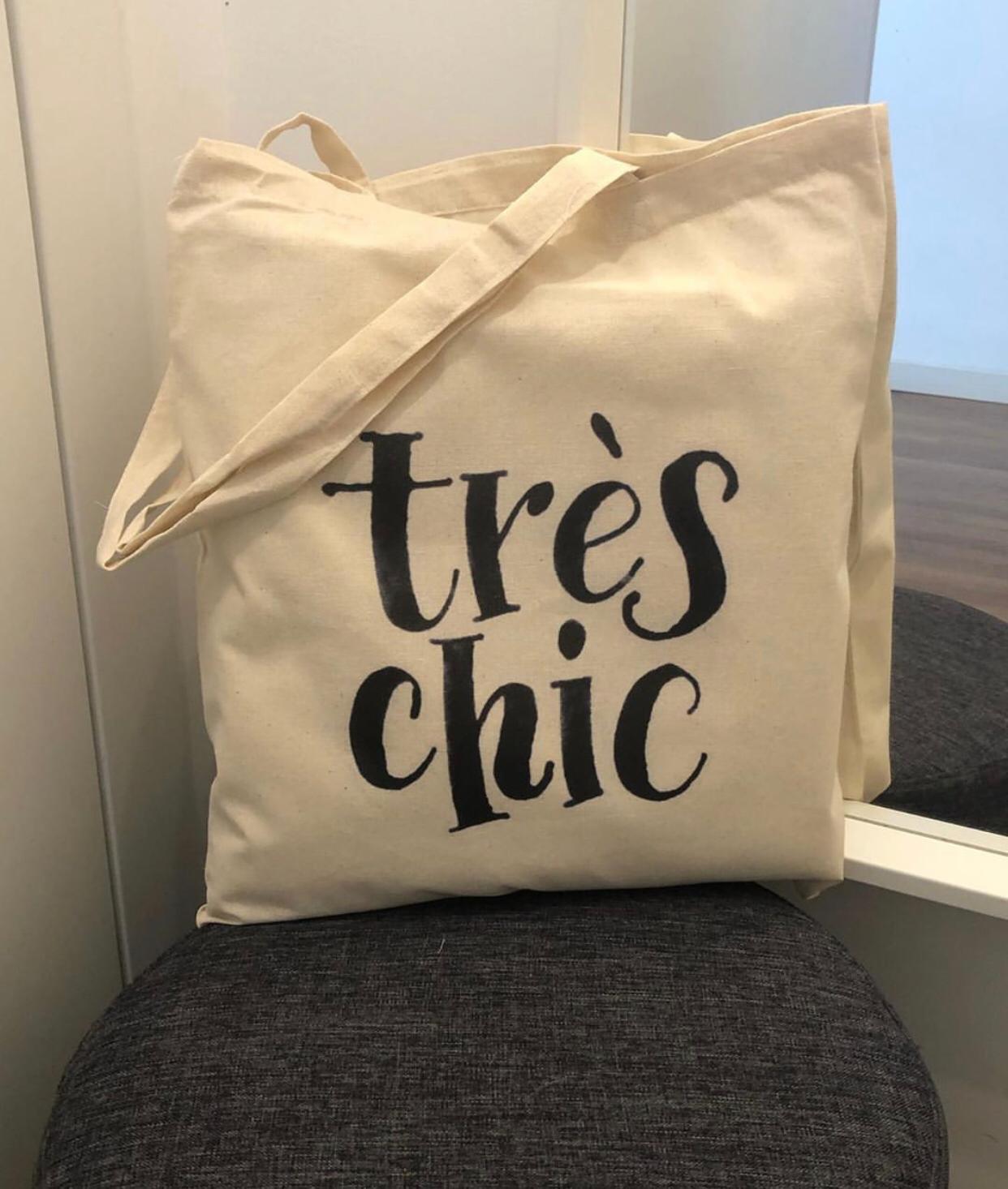 "Tote Bag ""Tres Chic"""