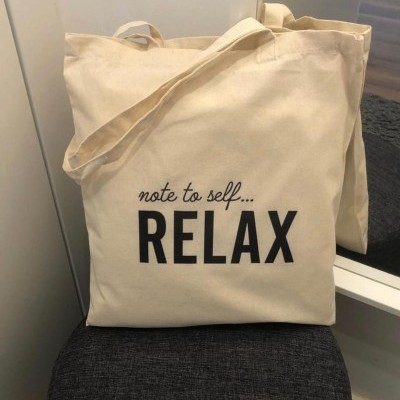 """Tote Bag """"note to self relax"""""""