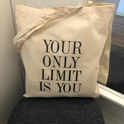 "Tote Bag ""Your Only Limit Is You"""
